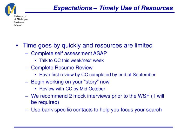 Expectations – Timely Use of Resources
