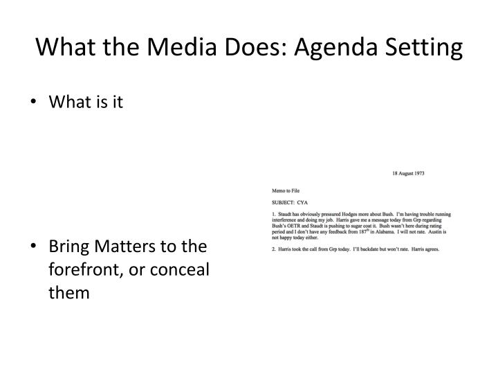 What the Media Does: Agenda Setting
