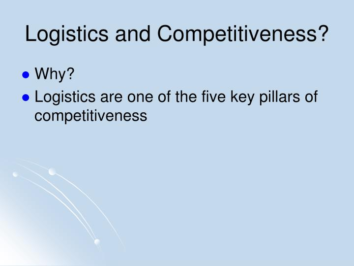 Logistics and competitiveness
