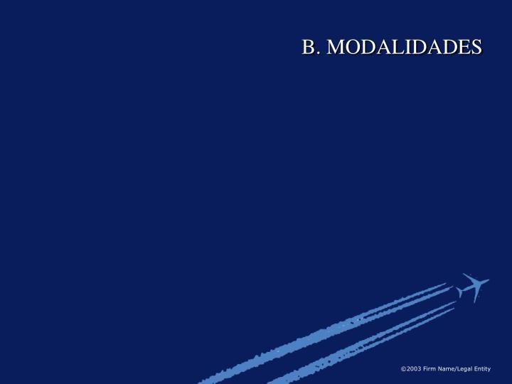 B. MODALIDADES