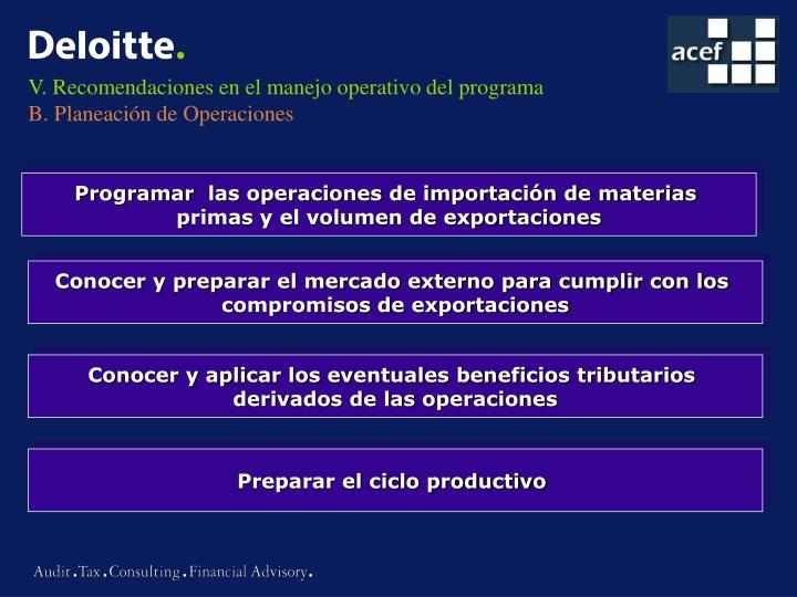 V. Recomendaciones en el manejo operativo del programa
