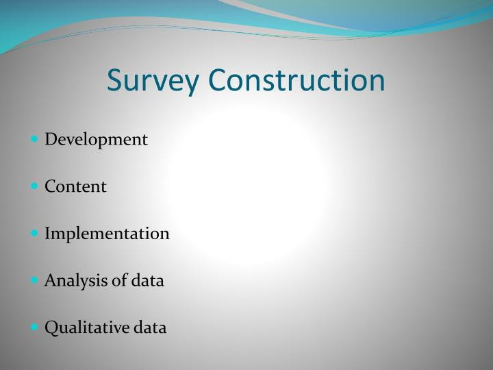 Survey Construction