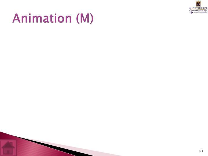 Animation (M)