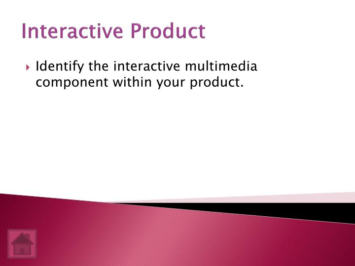 Interactive Product
