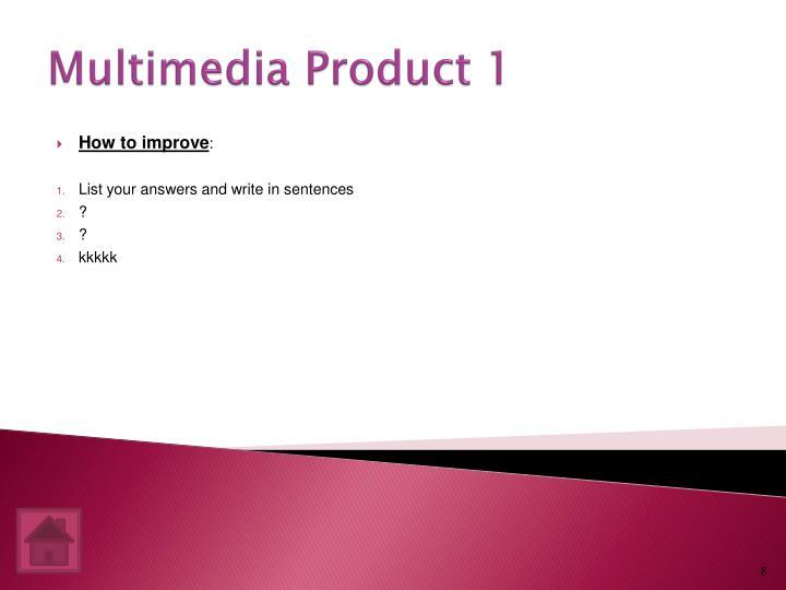 Multimedia Product 1
