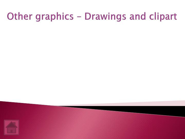 Other graphics – Drawings and clipart