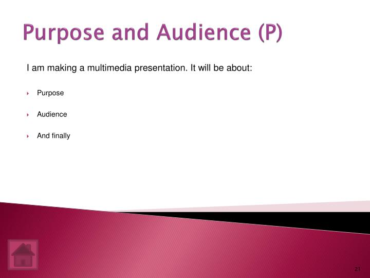 Purpose and Audience (P)