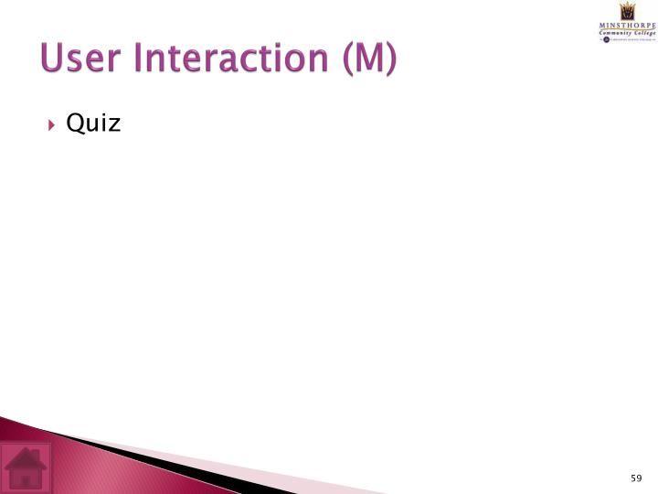 User Interaction (M)