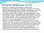 browne wilkinson at 25