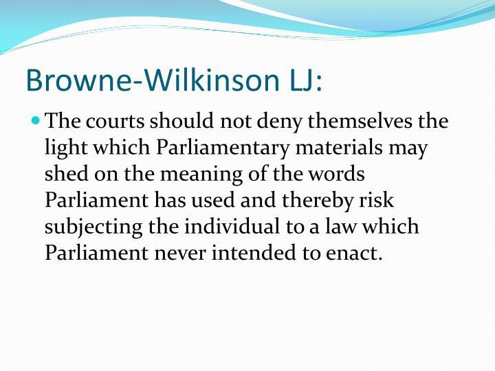 Browne-Wilkinson LJ: