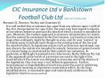 cic insurance ltd v bankstown football club ltd 1997 187 clr 384 at 408