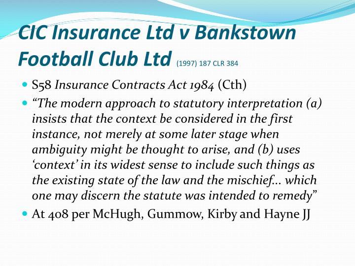 CIC Insurance Ltd v Bankstown Football Club Ltd