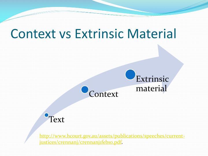 Context vs Extrinsic Material
