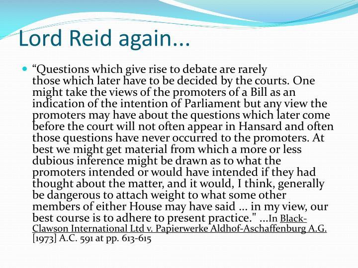 Lord Reid again...