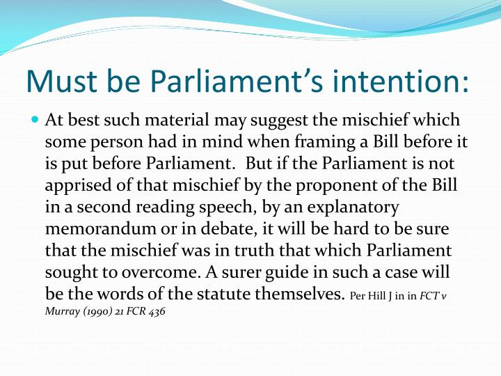 Must be Parliament's intention: