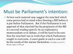 must be parliament s intention