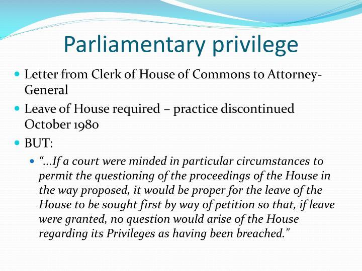 Parliamentary privilege