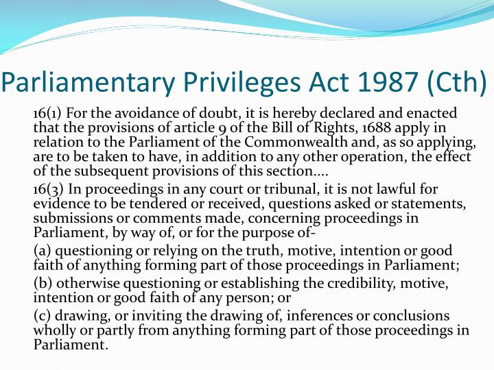 Parliamentary Privileges Act 1987 (