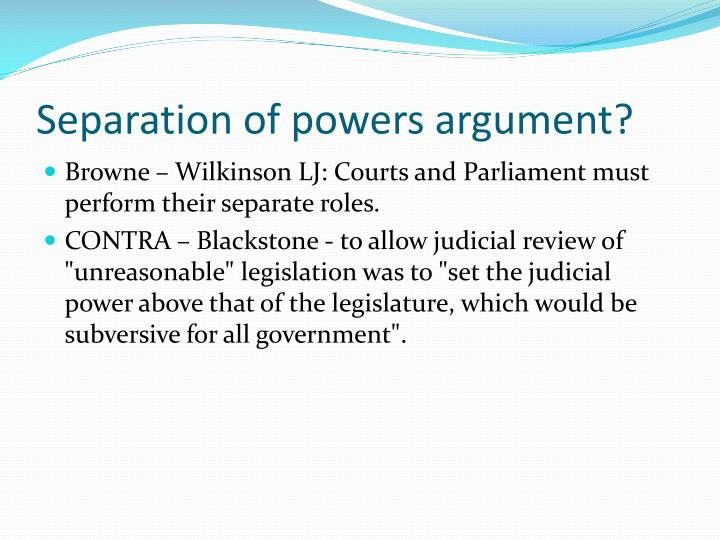Separation of powers argument?
