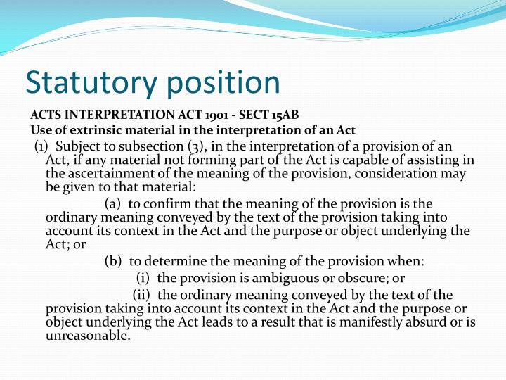 Statutory position