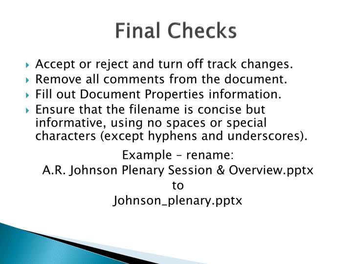 Final Checks