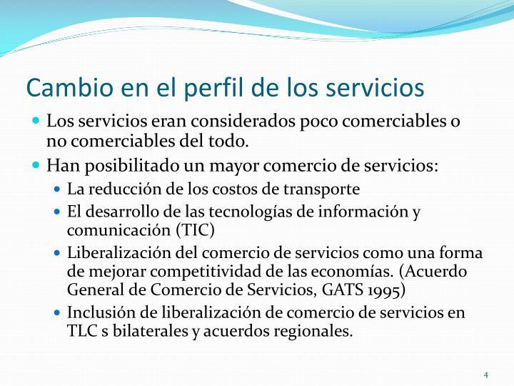 Cambio en el perfil de los servicios