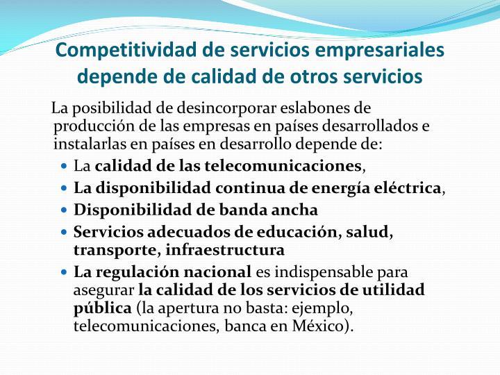 Competitividad de servicios empresariales depende de calidad de otros servicios