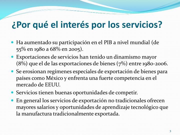 ¿Por qué el interés por los servicios?