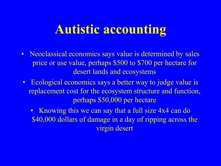 Autistic accounting