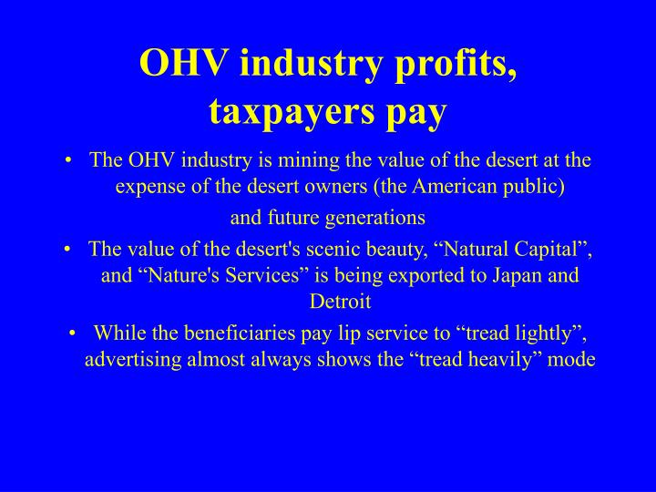 OHV industry profits, taxpayers pay