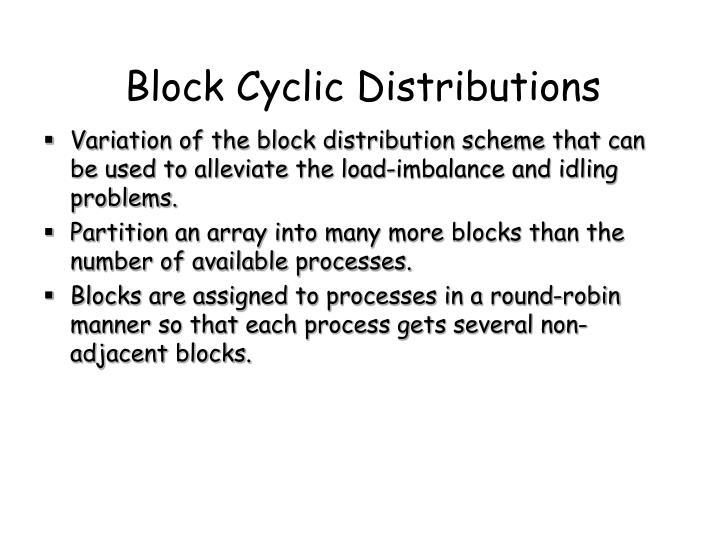 Block Cyclic Distributions