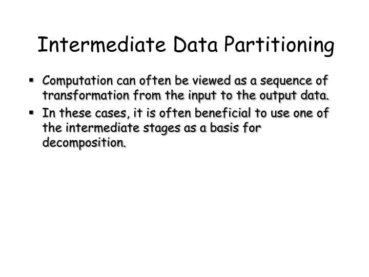 Intermediate Data Partitioning