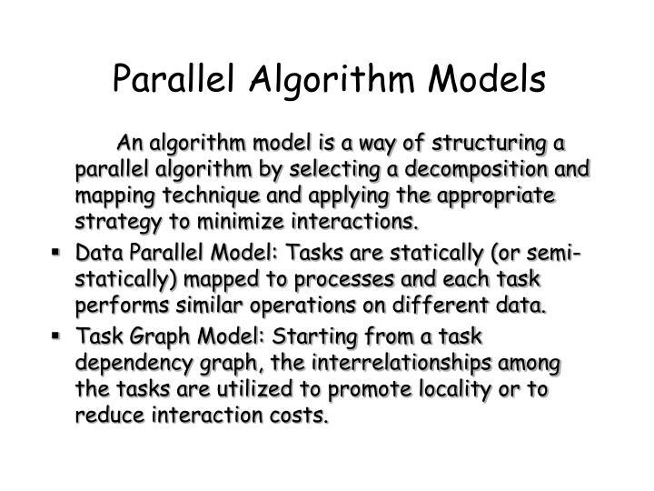 Parallel Algorithm Models