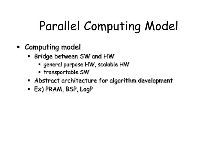 Parallel Computing Model
