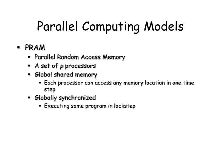 Parallel Computing Models