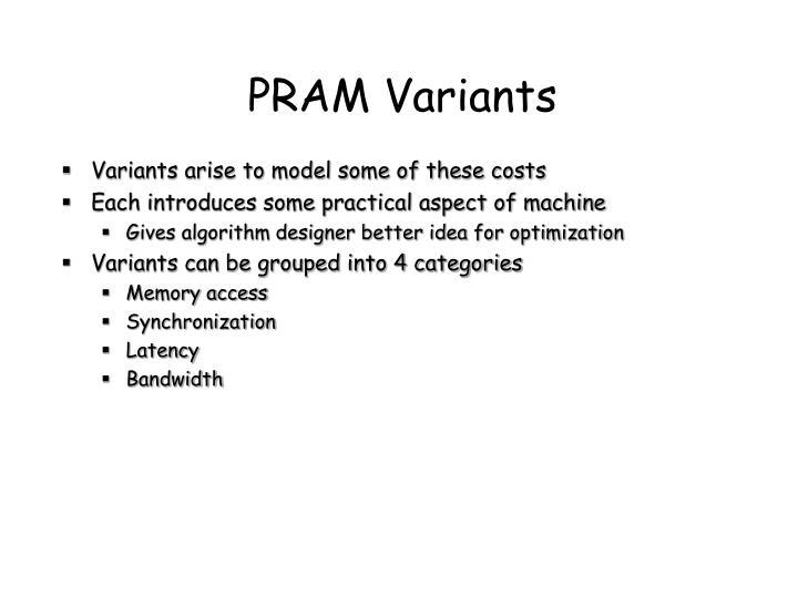 PRAM Variants