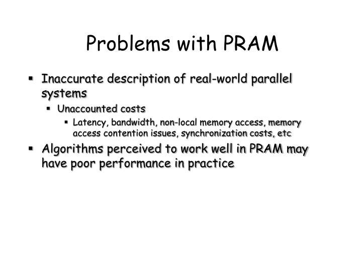 Problems with PRAM