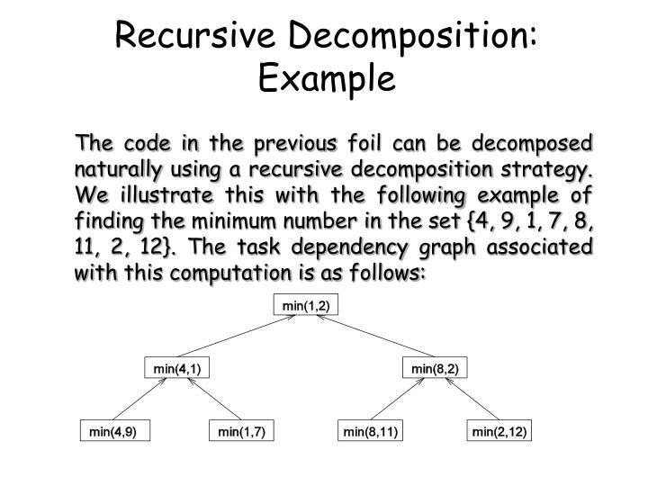 Recursive Decomposition: Example