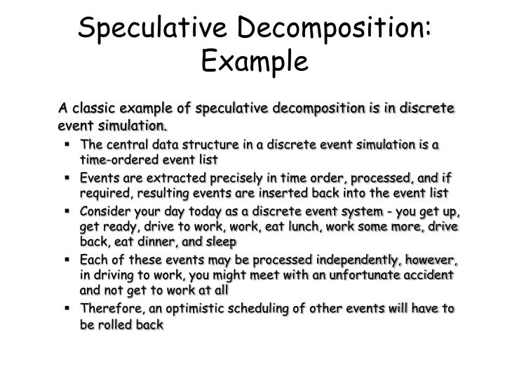 Speculative Decomposition: Example