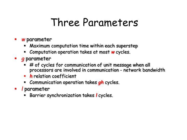 Three Parameters