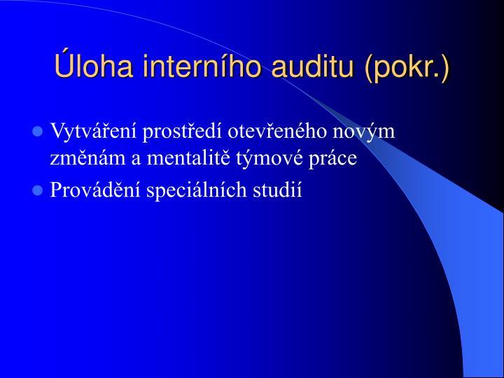 Úloha interního auditu (pokr.)
