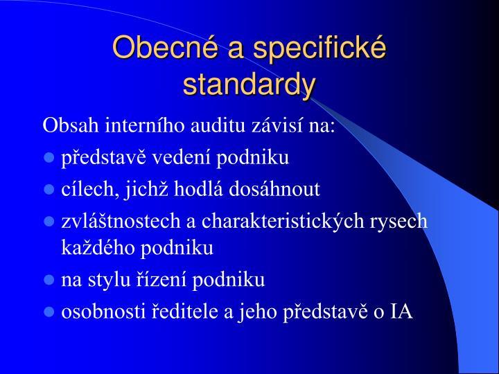 Obecné a specifické standardy