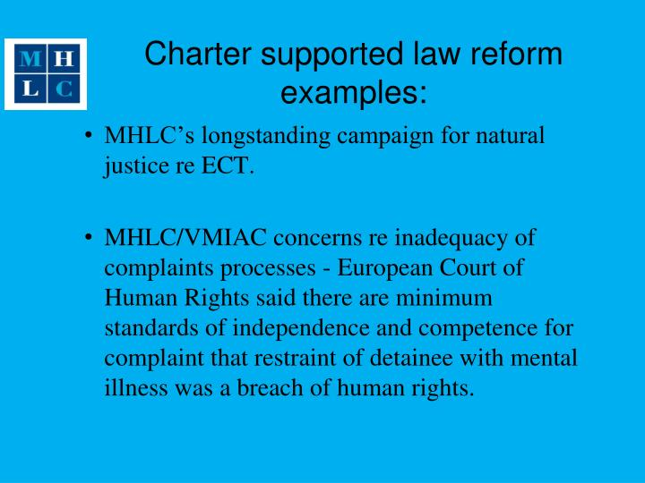 Charter supported law reform examples: