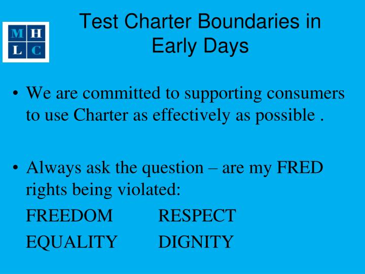 Test Charter Boundaries in Early Days