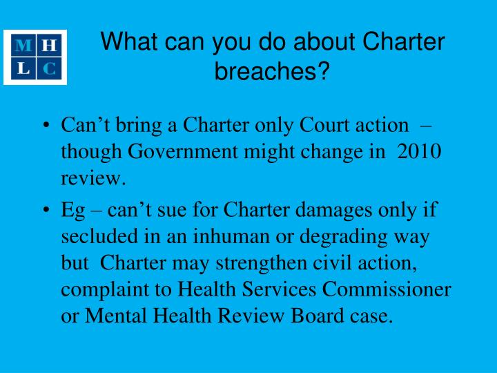 What can you do about Charter breaches?