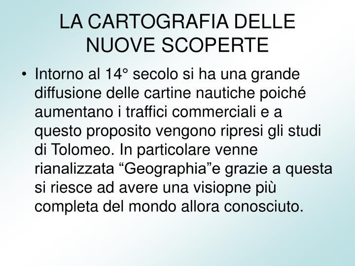 LA CARTOGRAFIA DELLE NUOVE SCOPERTE