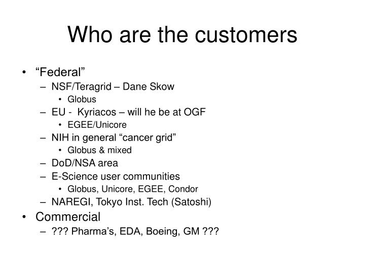 Who are the customers