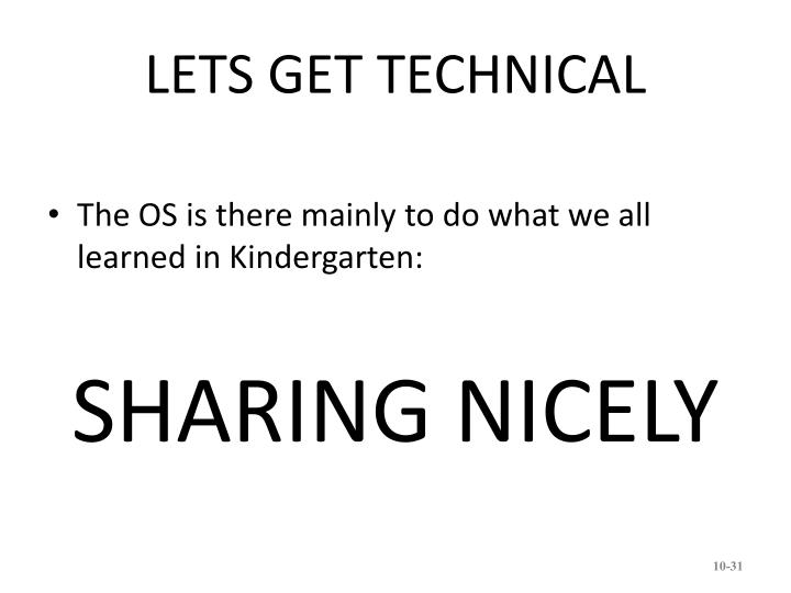 LETS GET TECHNICAL