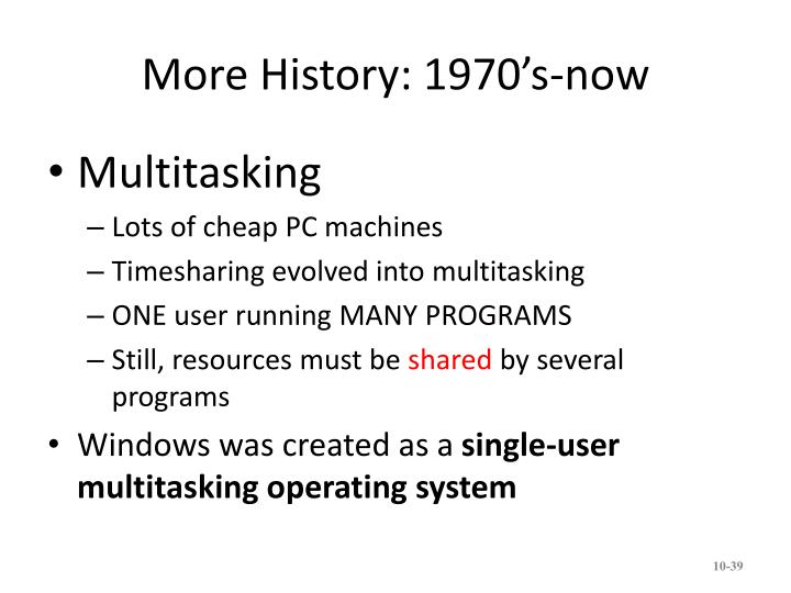 More History: 1970's-now