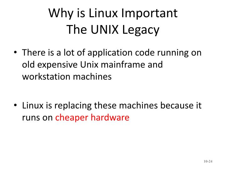 Why is Linux Important
